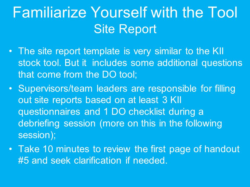 Familiarize Yourself with the Tool Site Report
