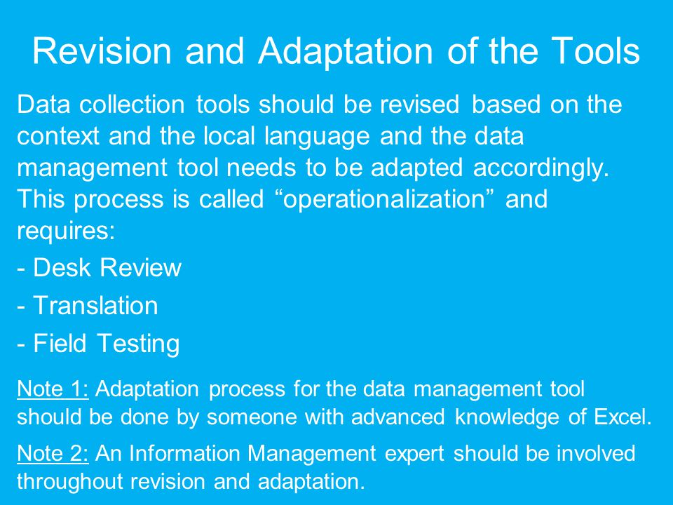 Revision and Adaptation of the Tools