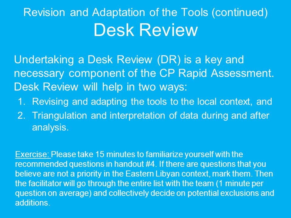 Revision and Adaptation of the Tools (continued) Desk Review