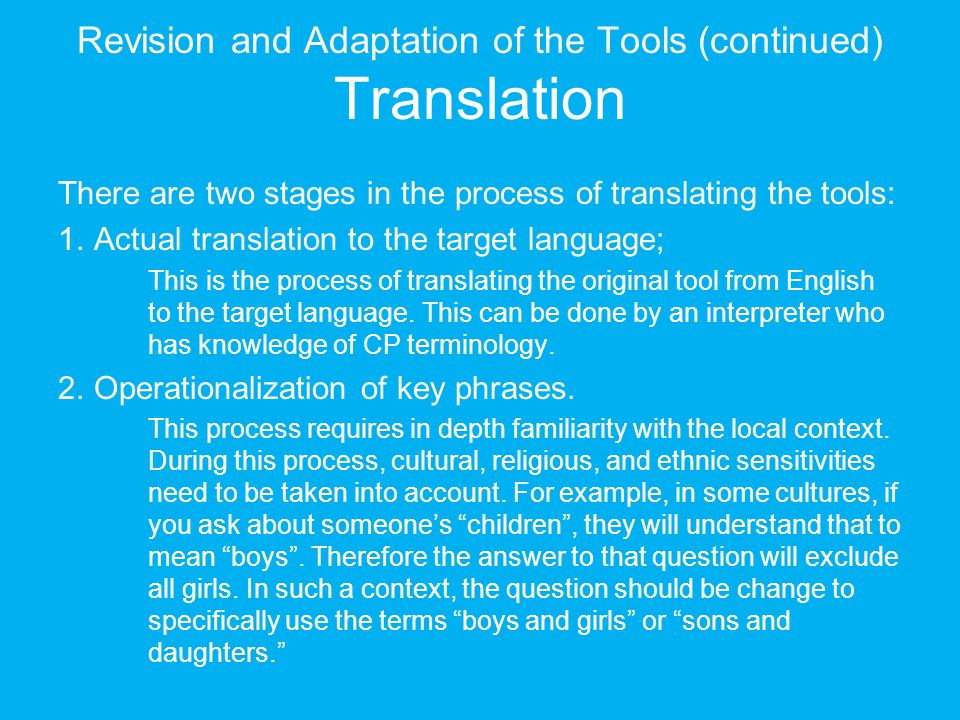 Revision and Adaptation of the Tools (continued) Translation