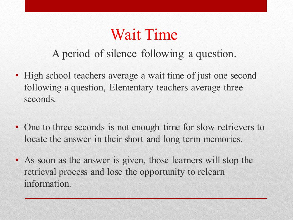 A period of silence following a question.