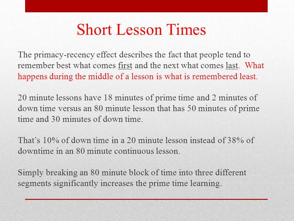 Short Lesson Times