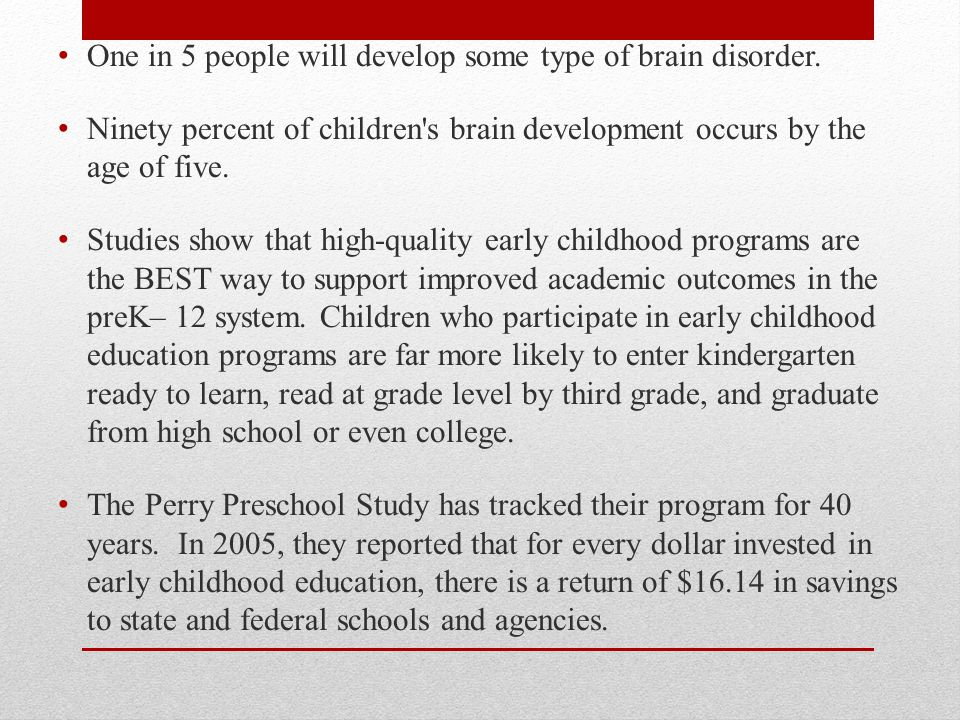 One in 5 people will develop some type of brain disorder.