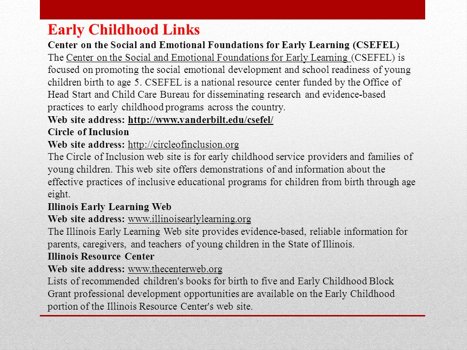 Early Childhood Links Center on the Social and Emotional Foundations for Early Learning (CSEFEL)