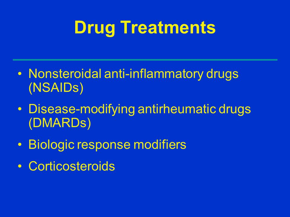 Drug Treatments Nonsteroidal anti-inflammatory drugs (NSAIDs)