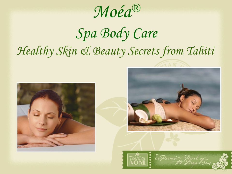 Healthy Skin & Beauty Secrets from Tahiti