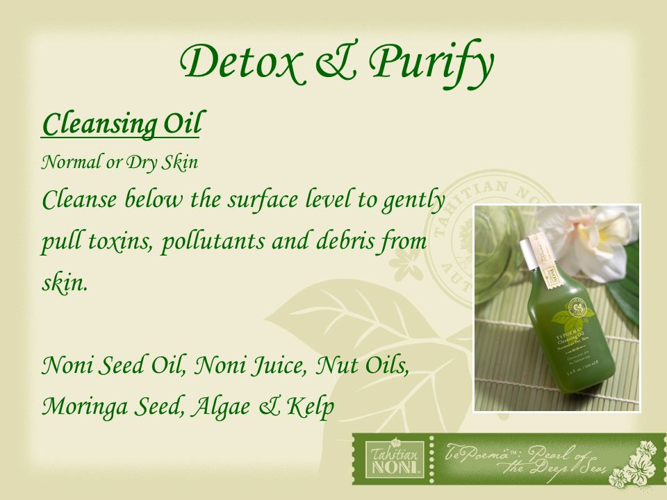 Detox & Purify Cleansing Oil Cleanse below the surface level to gently