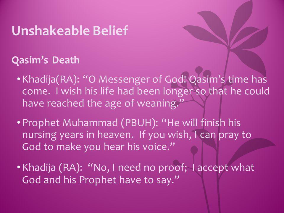 Unshakeable Belief Qasim's Death
