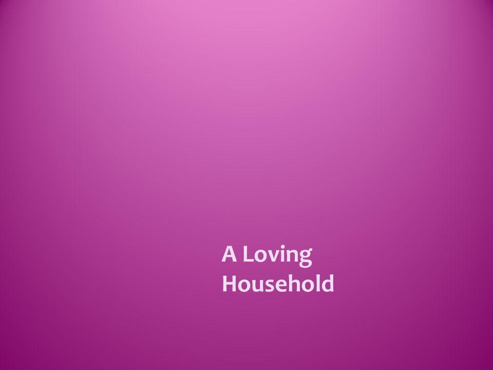 A Loving Household