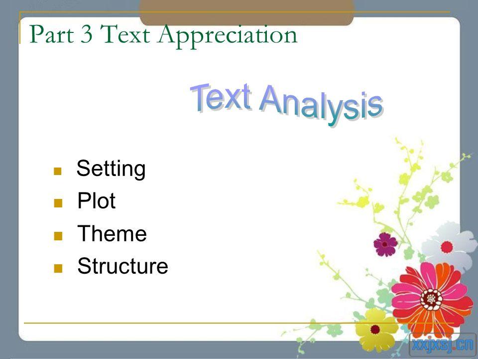 Part 3 Text Appreciation