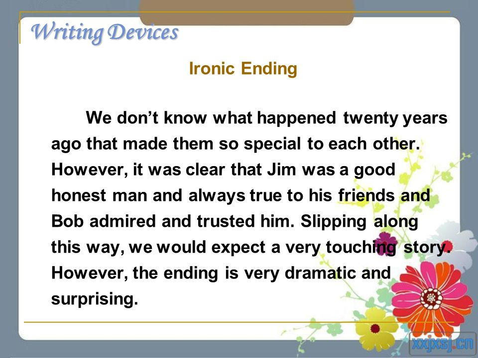 Writing Devices Ironic Ending