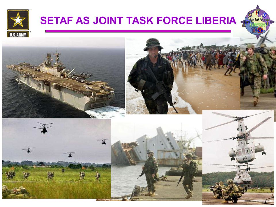 SETAF AS JOINT TASK FORCE LIBERIA
