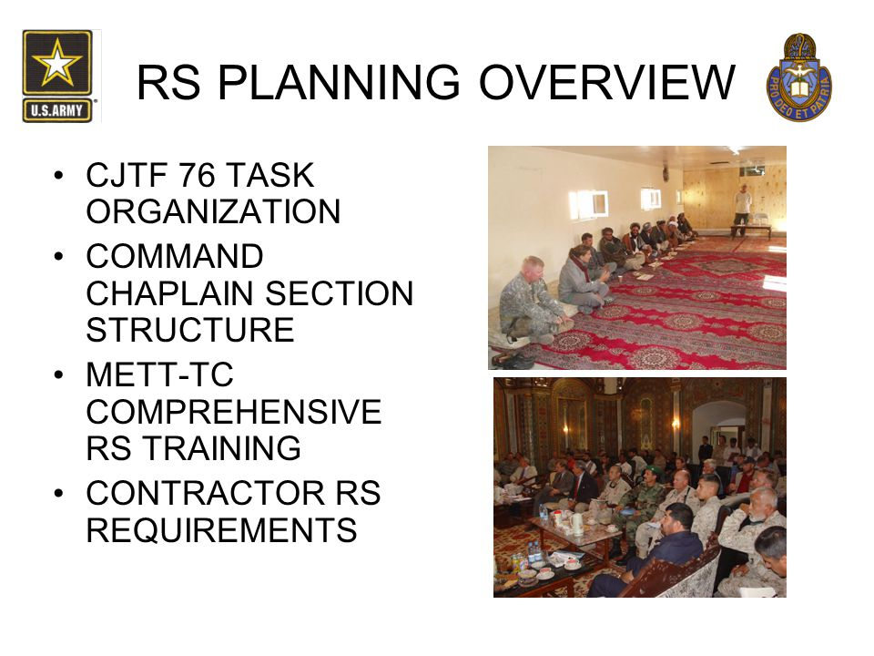 RS PLANNING OVERVIEW CJTF 76 TASK ORGANIZATION
