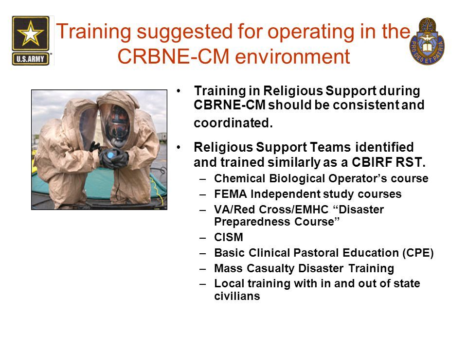Training suggested for operating in the CRBNE-CM environment