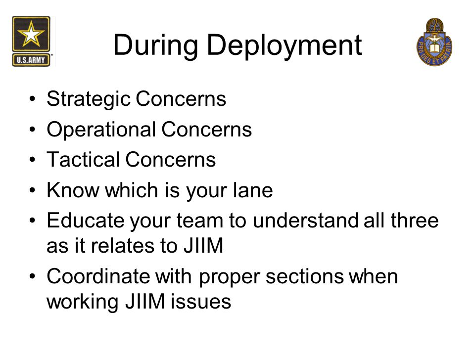 During Deployment Strategic Concerns Operational Concerns