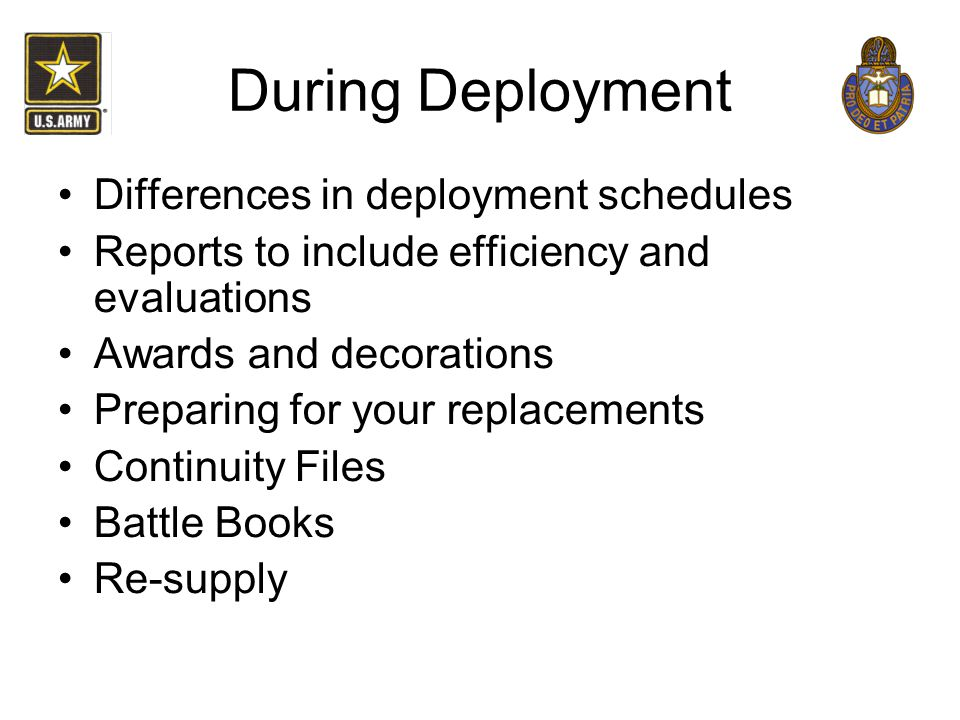 During Deployment Differences in deployment schedules