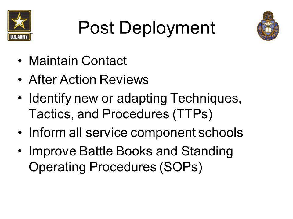 Post Deployment Maintain Contact After Action Reviews