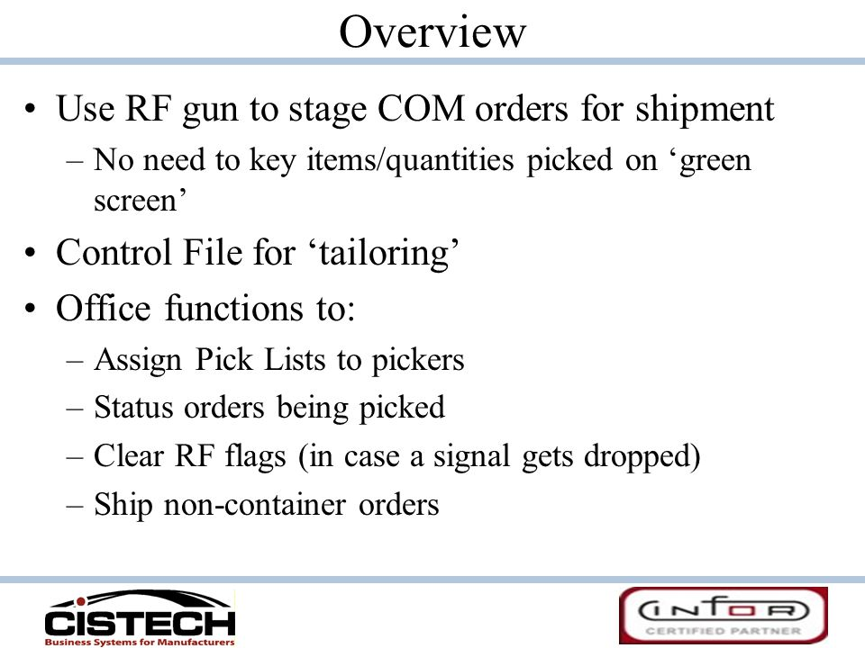 Overview Use RF gun to stage COM orders for shipment