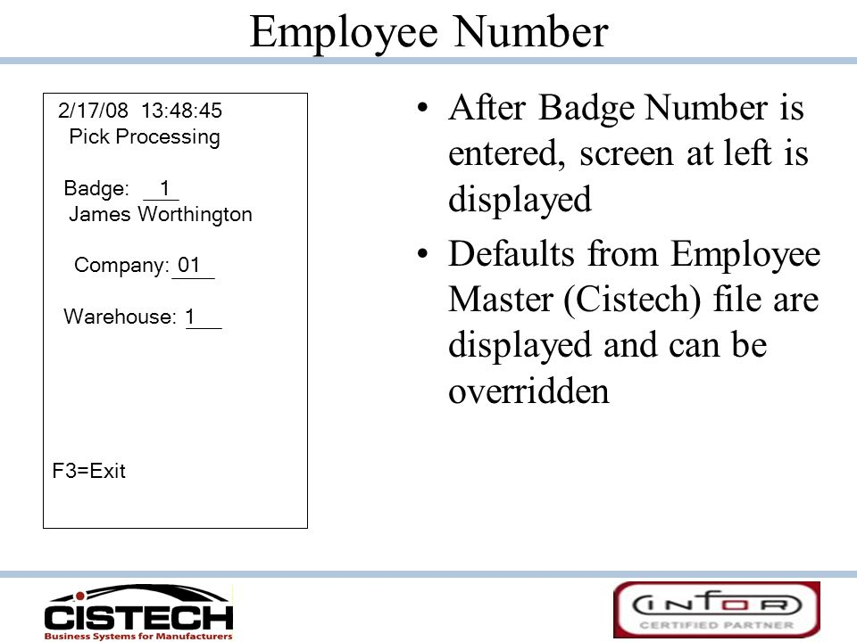 Employee Number After Badge Number is entered, screen at left is displayed.