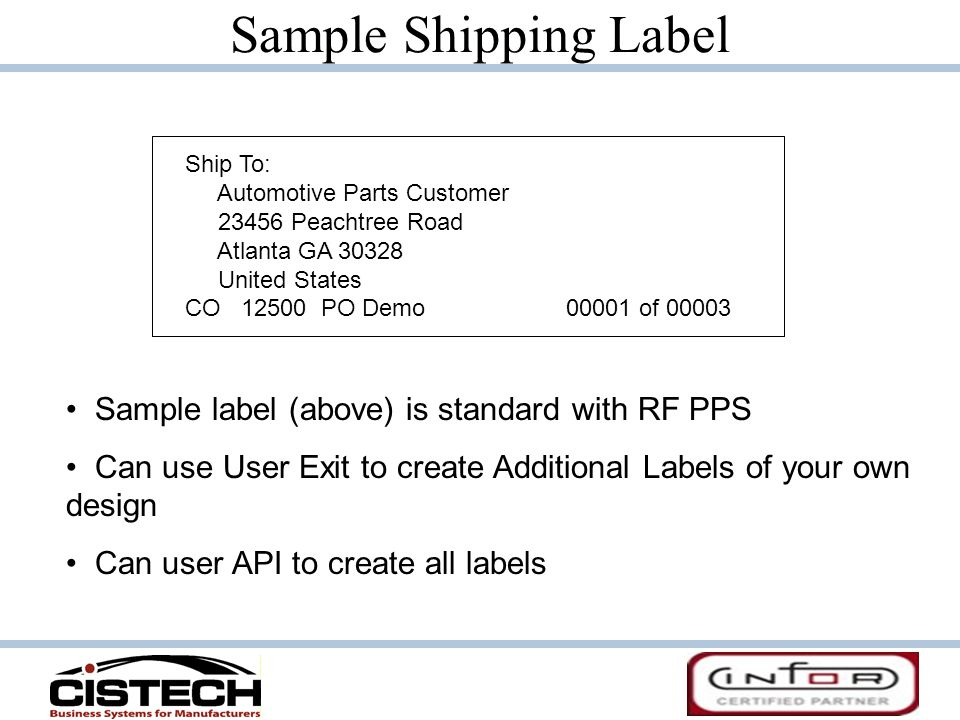 Sample Shipping Label Sample label (above) is standard with RF PPS