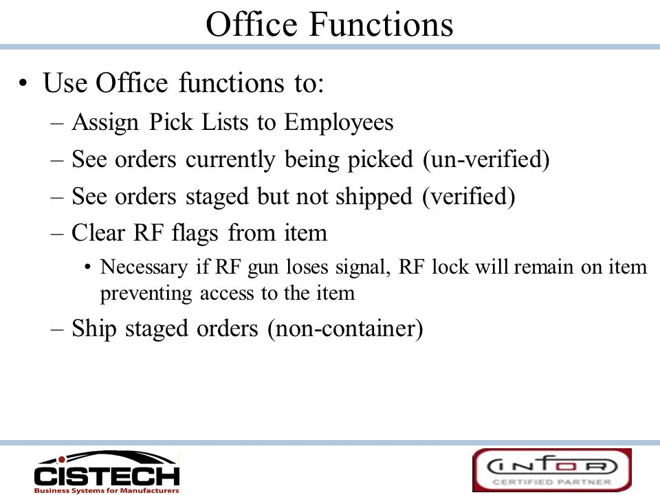 Office Functions Use Office functions to: