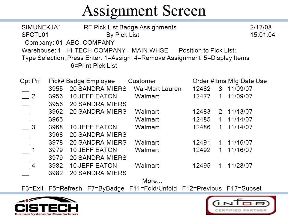 Assignment Screen SIMUNEKJA1 RF Pick List Badge Assignments 2/17/08