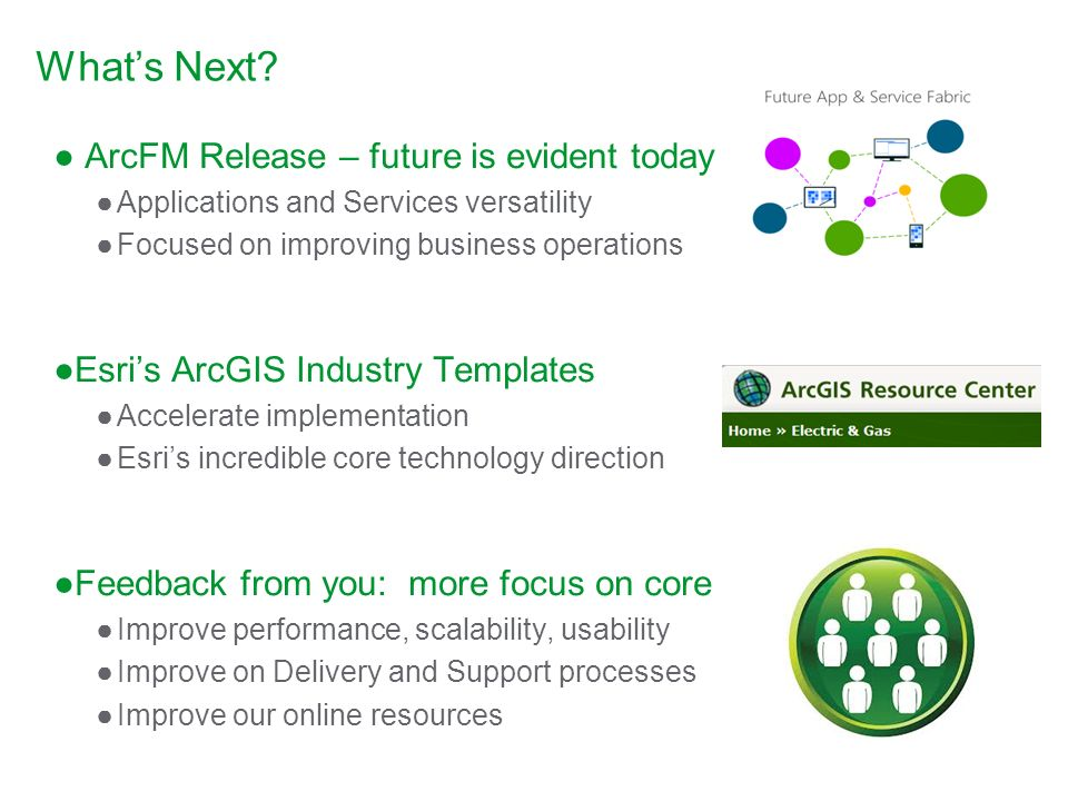 What's Next ArcFM Release – future is evident today