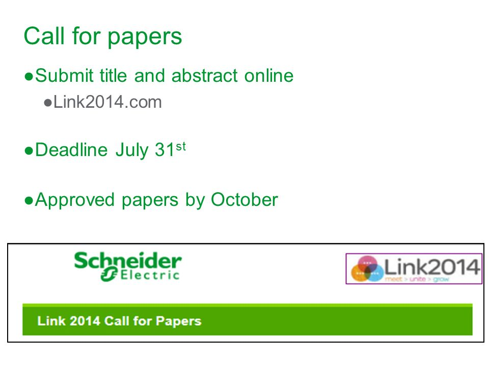 Call for papers Submit title and abstract online Deadline July 31st