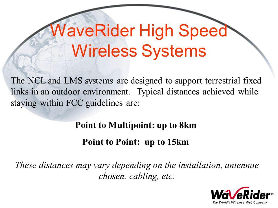 WaveRider High Speed Wireless Systems
