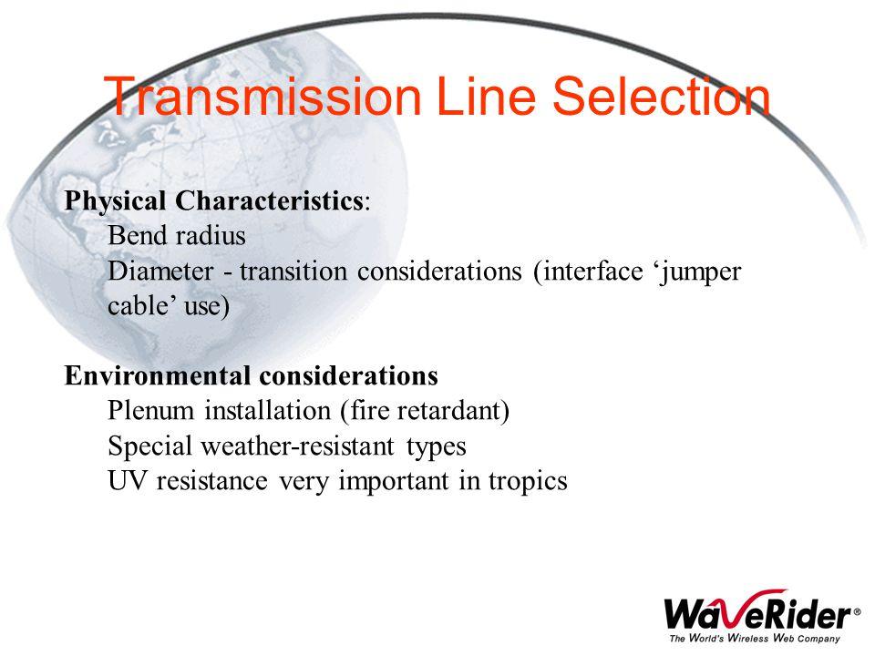 Transmission Line Selection