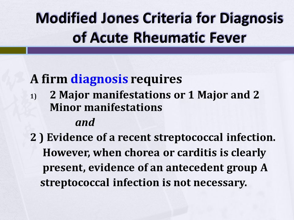 Modified Jones Criteria for Diagnosis of Acute Rheumatic Fever