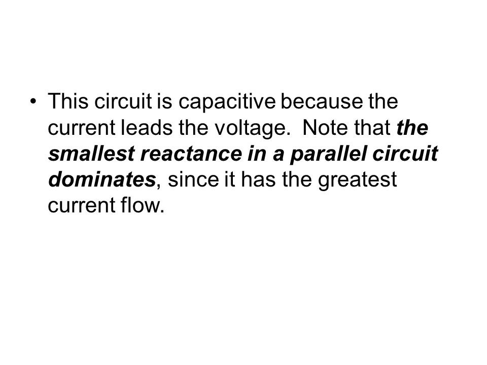 This circuit is capacitive because the current leads the voltage