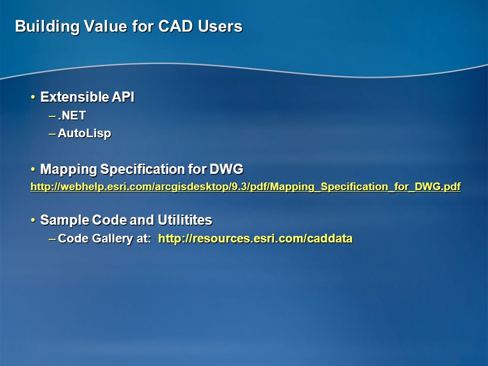 Building Value for CAD Users