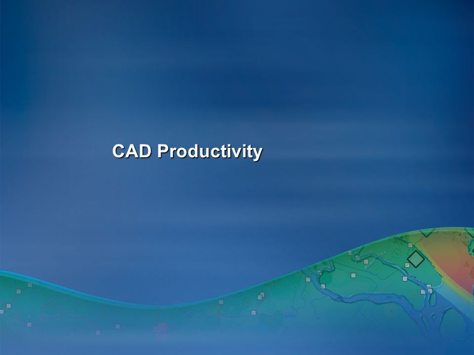 CAD Productivity