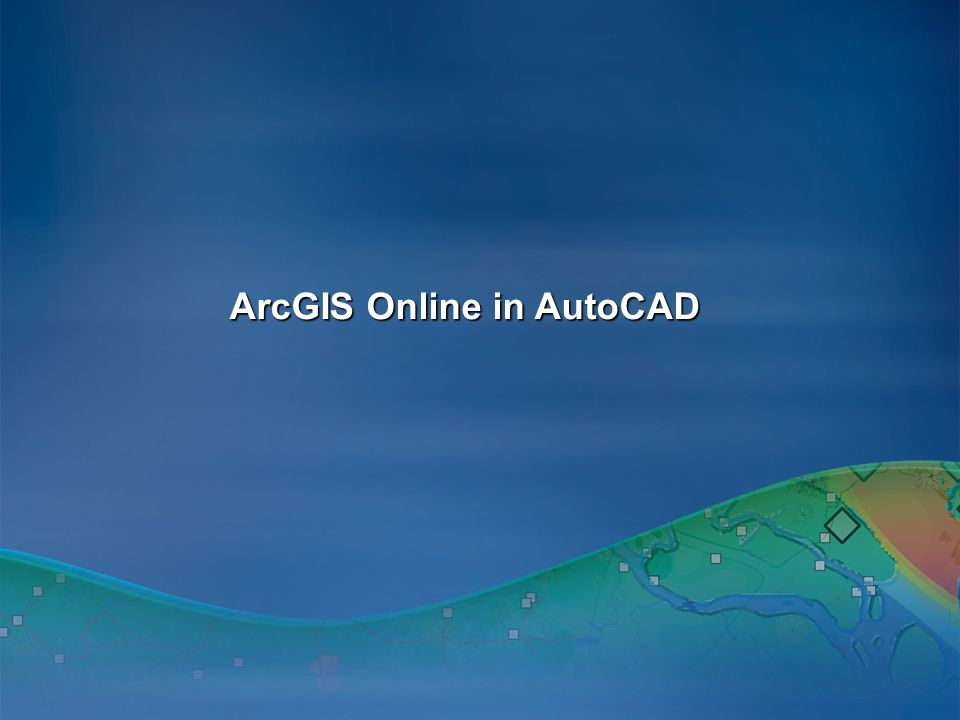 ArcGIS Online in AutoCAD
