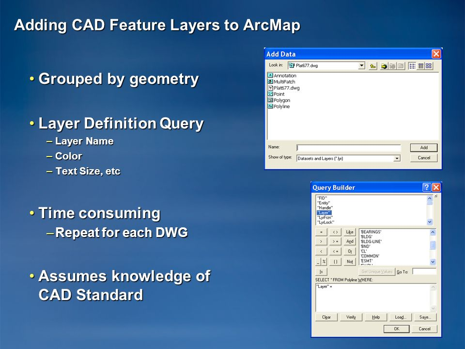 Adding CAD Feature Layers to ArcMap