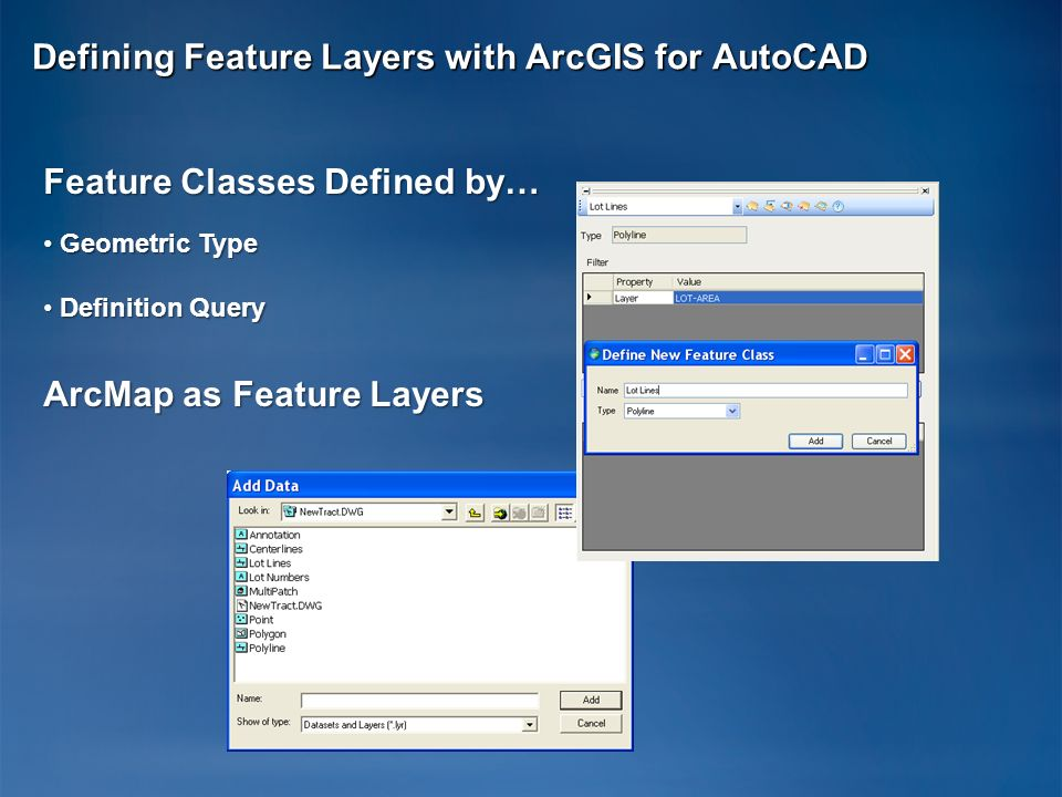 Defining Feature Layers with ArcGIS for AutoCAD