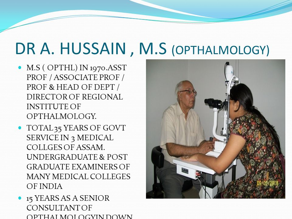 DR A. HUSSAIN , M.S (OPTHALMOLOGY)