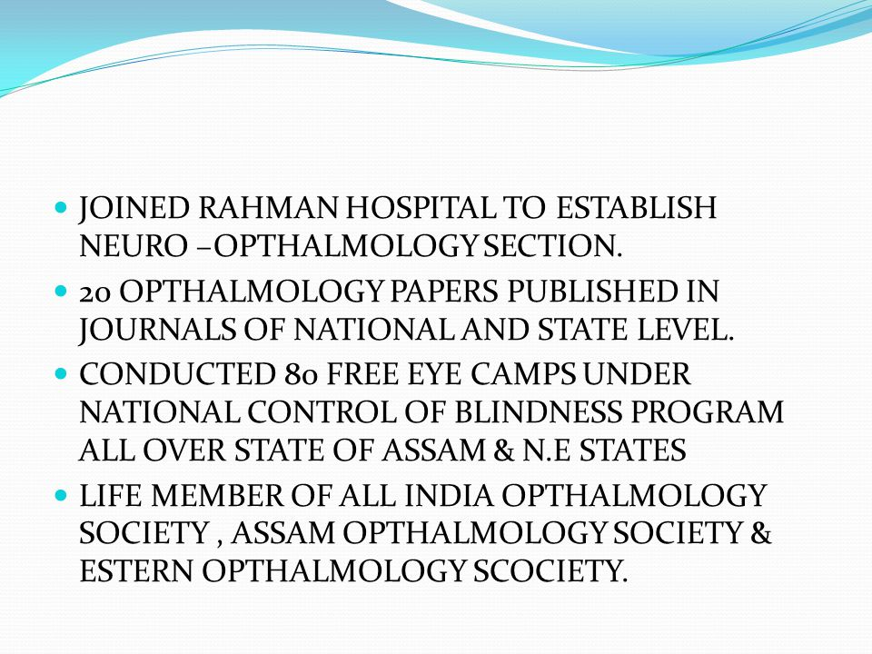 JOINED RAHMAN HOSPITAL TO ESTABLISH NEURO –OPTHALMOLOGY SECTION.