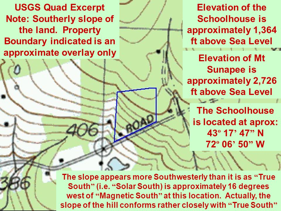 Elevation of the Schoolhouse is approximately 1,364 ft above Sea Level