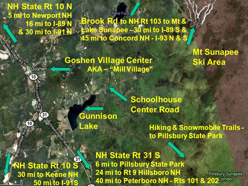 NH State Rt 10 N 5 mi to Newport NH 16 mi to I-89 N & 30 mi to I-91 N