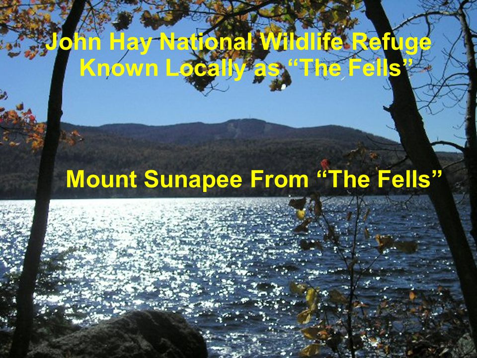John Hay National Wildlife Refuge Known Locally as The Fells
