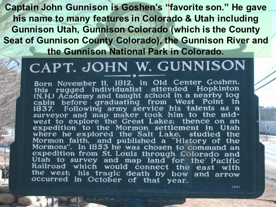 Captain John Gunnison is Goshen's favorite son