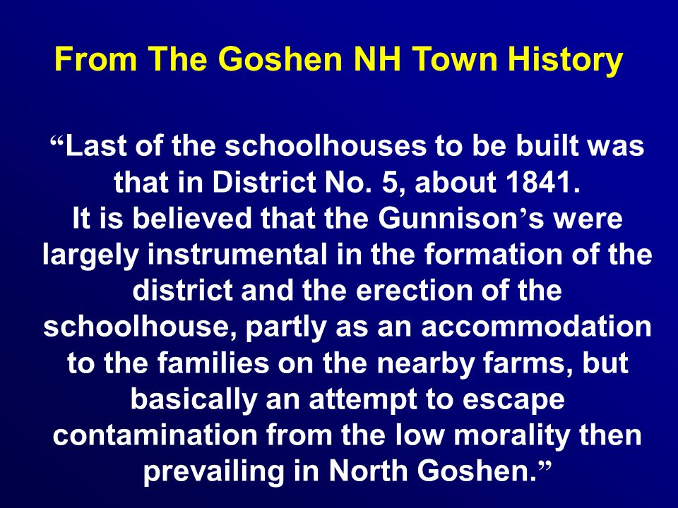 From The Goshen NH Town History