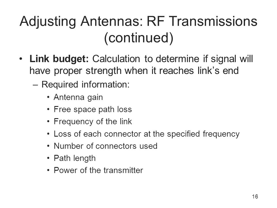 Adjusting Antennas: RF Transmissions (continued)