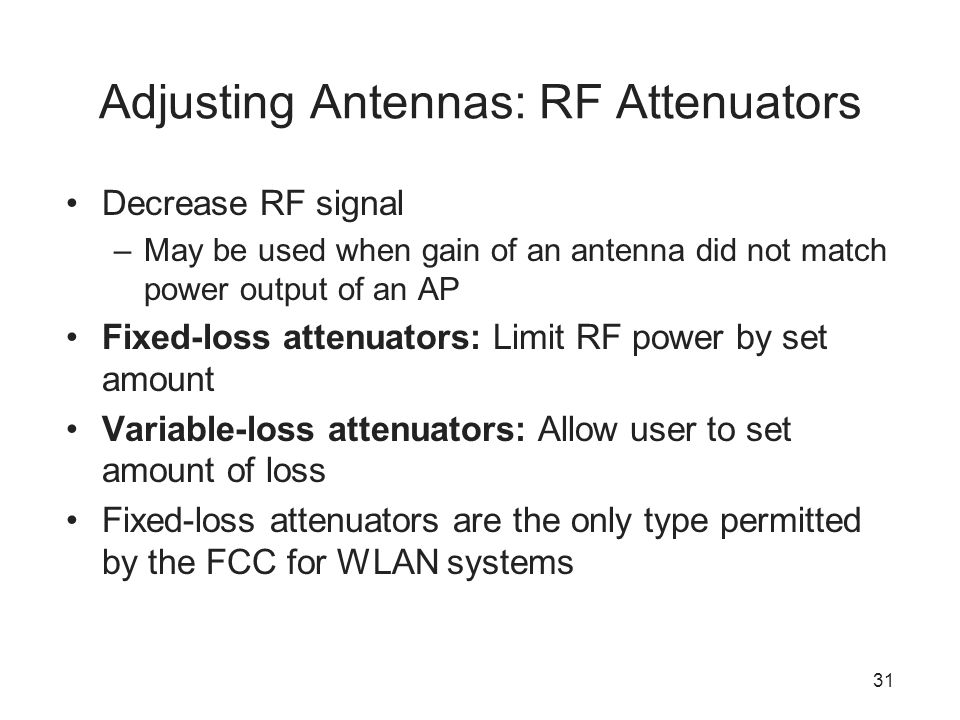 Adjusting Antennas: RF Attenuators