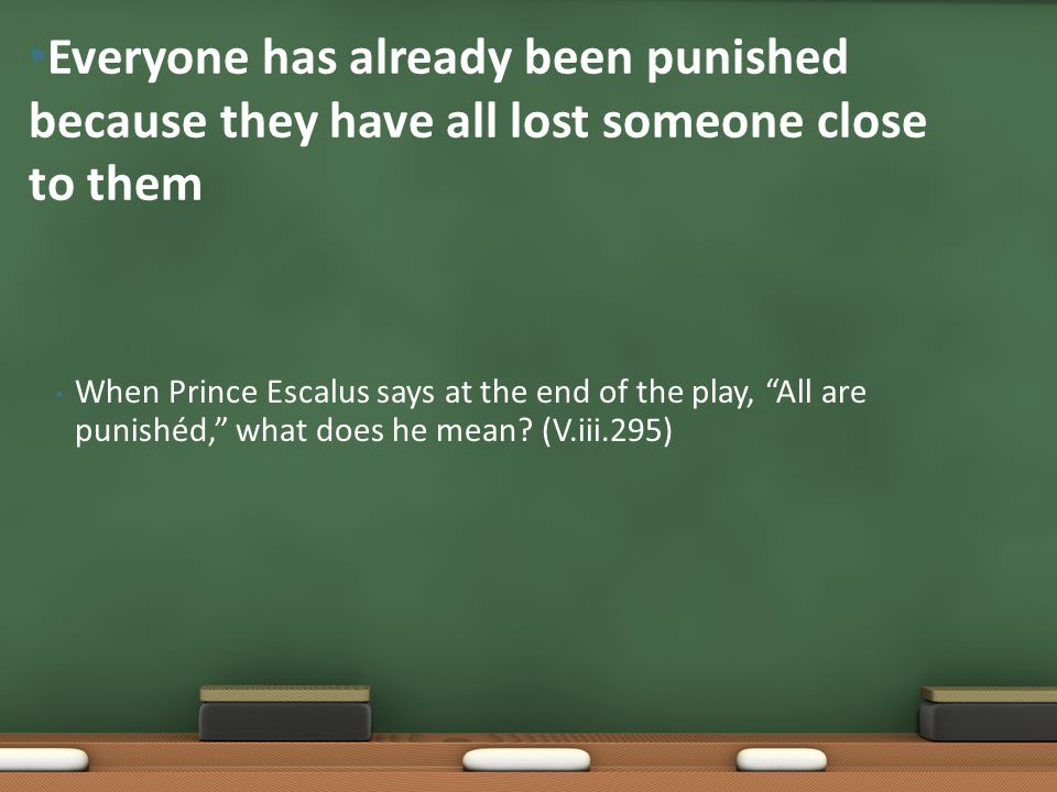 Everyone has already been punished because they have all lost someone close to them