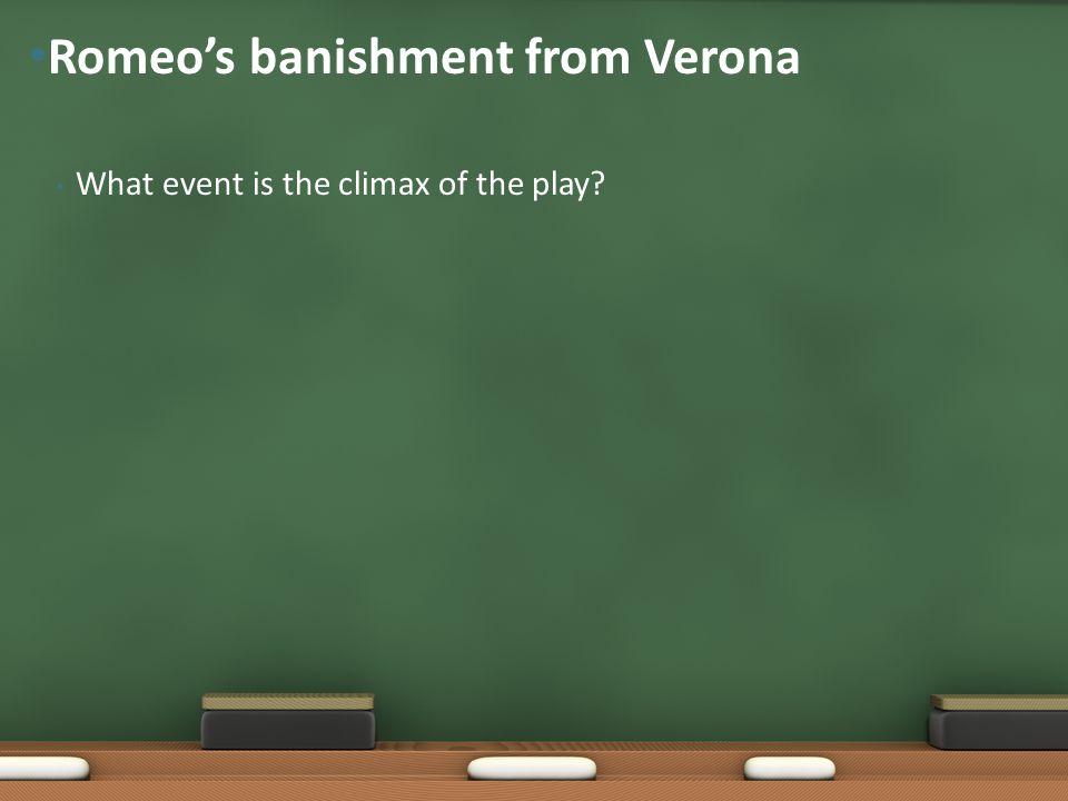 Romeo's banishment from Verona