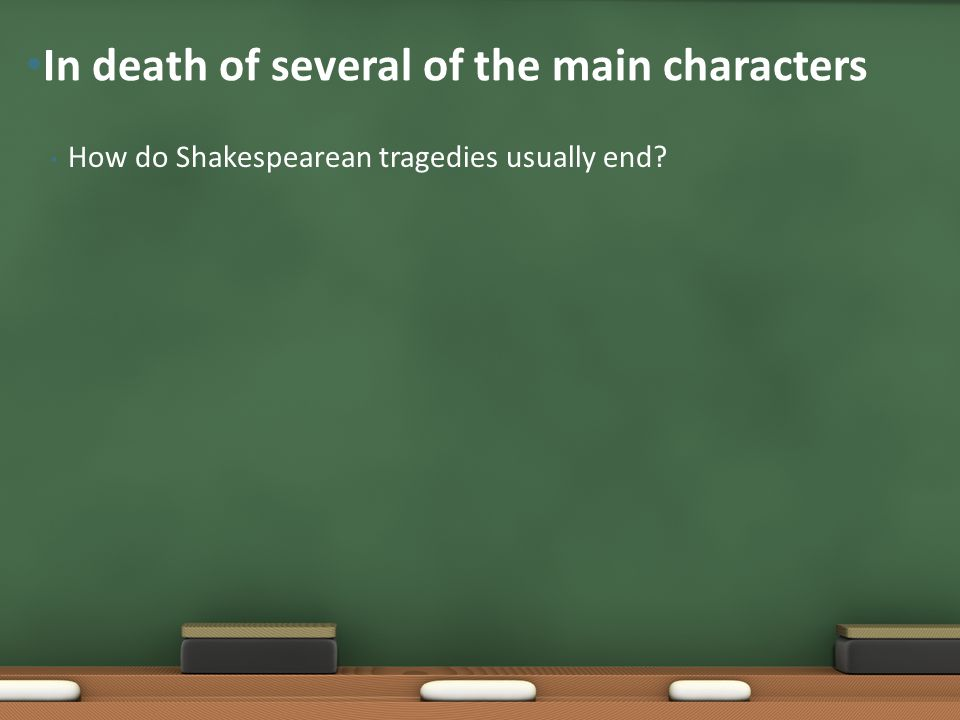 In death of several of the main characters