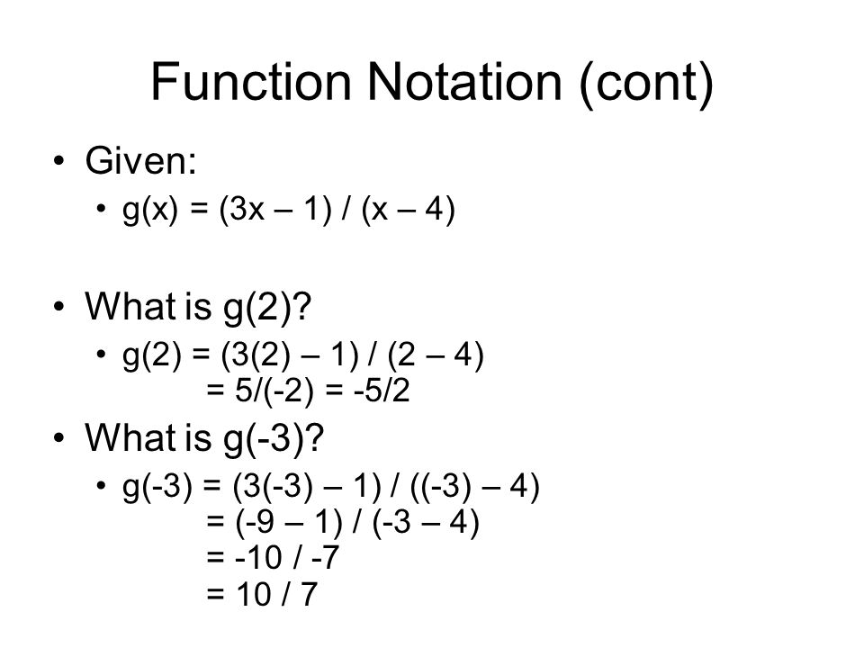 Function Notation (cont)